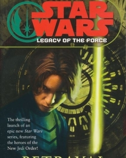 Star Wars - Legacy of the Force Book 1: Betrayal