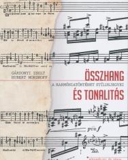 Gárdonyi Zsolt, Hubert Nordhoff: Összhang és tonalitás - A harmóniatörténet stílusjegyei