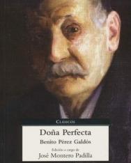 Benito Perez Galdos: Dona Perfecta