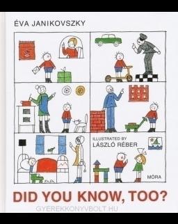 Janikovszky Éva: Did you know, Too? (Te is tudod? angol nyelven)