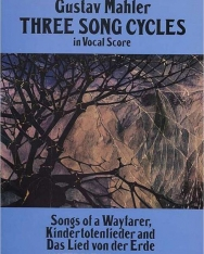 Gustav Mahler: Three Song Cycles - zongorakivonat