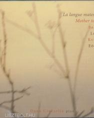 Bartók/Ligeti/Kurtág/Eötvös - Mother tongue