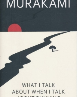 Haruki Murakami: What I Talk About When I Talk About Running