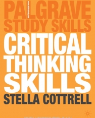 Critical Thinking Skills - Developing Effective Analysis and Argument