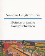 Heitere britische Kurzgeschichten - Smile or Laugh or Grin