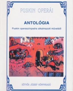 Puskin Operái - Antológia Puskin operaszínpadra alkalmazott műveiből