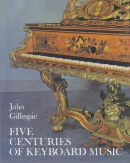 John Gillespie: Five Centuries of Keyboard Music