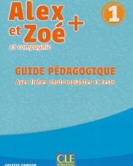 Alex et Zoé + 1 - Niveau A1.1 - Guide pédagogique