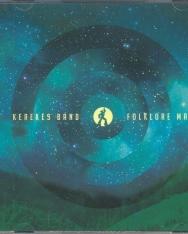 Kerekes Band: Folklor Man