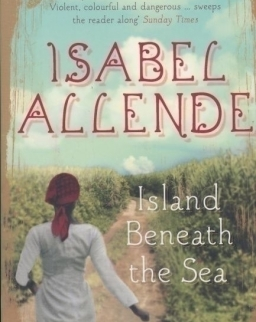 Isabel Allende: Island Beneath the Sea