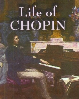 Franz Liszt: Life of Chopin