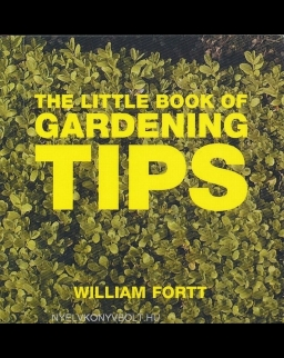 The Little Book of Gardenign Tips - Little Book of Tips