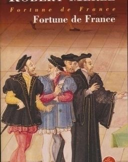 Robert Merle: Fortune de France (Fortune de France Tome 1)
