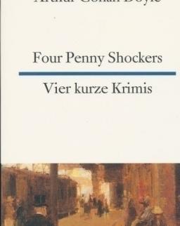 Arthur Conan Doyle: Four Penny Shockers - Vier kurze Krimis