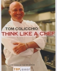 Tom Colicchio: Think Like a Chef
