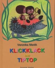 Marék Veronika: Klickklack und Tiptop