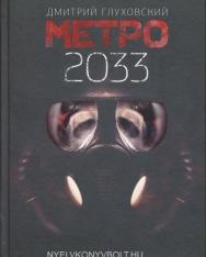 Dmitrij Glukhovskij: Metro 2033