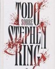 Ariel Bosi: Todo Sobre Stephen King