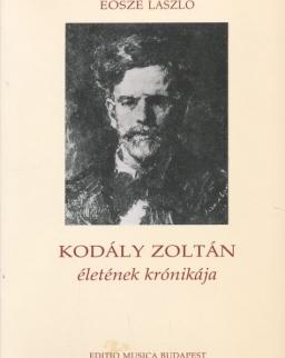 Eősze László: Kodály Zoltán életének krónikája