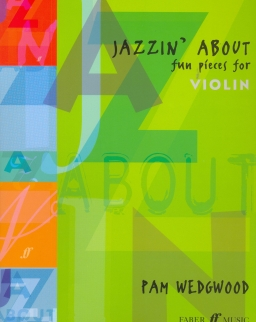 Jazzin' about - fun pieces for violin