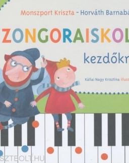 Monszport Kriszta - Horváth Barnabás: Zongoraiskola 1.