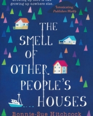 Bonnie-Sue Hitchcock: The Smell of Other People's Houses