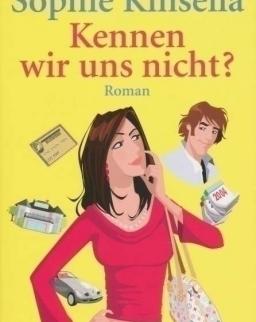 Sophie Kinsella: Kennen wir uns nicht?