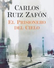 Carlos Ruiz Zafón: El Prisionero del Cielo