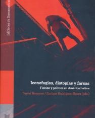 Daniel Nemrava: Iconofagias, distopías y farsas. Ficción y política en América Latina