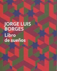 Jorge Luis Borges: Libro De Suenos