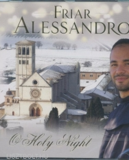 Friar Alessandro: O Holy Night