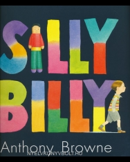 Anthony Browne: Silly Billy