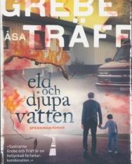 Camilla Grebe, Asa Träff:Eld och djupa vatten - Siri Bergman (del 5)
