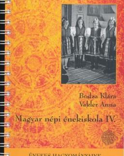 Bodza Klára, Vakler Anna: Magyar népi énekiskola IV. + 2 CD