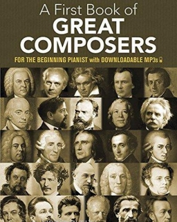 First Book of Great Composers (kezdő zongoristáknak)