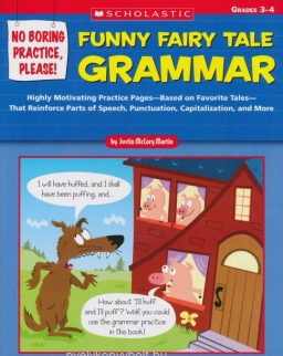 No Boring Practice, Please! Funny Fairy Tale Grammar