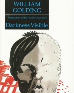 William Golding: Darkness Visible