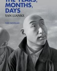 Yan Lianke: The Years, Months, Days