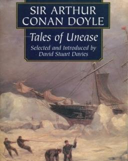 Sir Arthur Conan Doyle: Tales of Unease - Wordsworth Classics