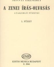 Szőnyi Erzsébet: Zenei írás-olvasás gyakorlófüzete 5.