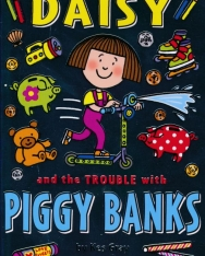 Kes Gray: Daisy and the Trouble with Piggy Banks (Daisy Books)