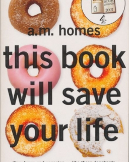 A. M. Homes: This Book Will Save Your Life