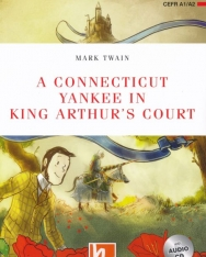 A Connecticut Yankee in King Arthur's Court with Audio CD + Free Online Activies - Helbling Readers Level A1-A2