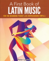 First Book of Latin Music (easy piano, with downloadable MP3s)