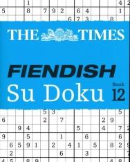 The Times Fiendish Su Doku Book 12 - 200 challenging Su Doku puzzles