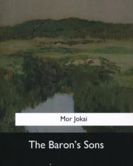 Jókai Mór: Baron's Son (A kőszívű ember fiai) - abridged version