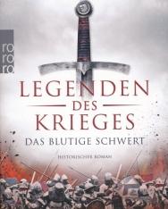 David Gilman: Legenden des Krieges - Das blutige Schwert (Thomas Blackstone, Band 1)