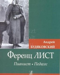 Andrej Budjakovskij: Liszt pedagog