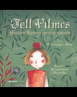 Tell Vilmos (CD-melléklettel)