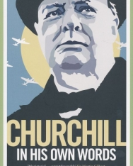 Winston S. Churchill & Richard M. Langworth: Churchill in His Own Words